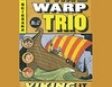 Viking and Liking It: Time Warp Trio, Book 12 (Unabridged)