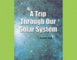 A Trip Through Our Solar System: Rosen Real Readers (Unabridged)