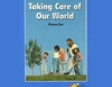 Taking Care of Our World: Rosen Real Readers (Unabridged)