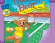 Traveling Bear Joins the Tennis Team (Unabridged)