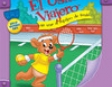 El Osito Viajero Se Une Al Equipo de Tenis [Traveling Bear Joins the Tennis Team (Texto Completo)] (Unabridged)