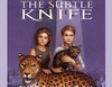 The Subtle Knife: His Dark Materials, Book 2 (Unabridged)