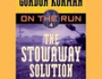 The Stowaway Solution: On the Run, Chase 4 (Unabridged)