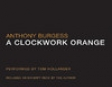 A Clockwork Orange (Unabridged)