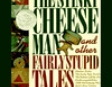 The Stinky Cheese Man and Other Fairly Stupid Tales (Unabridged)