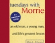Tuesdays With Morrie: 10th Anniversary Edition (Unabridged)