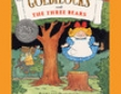 Goldilocks and the Three Bears (Unabridged)