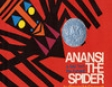 Anansi the Spider (Unabridged)