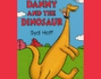 Danny and the Dinosaur (Unabridged)