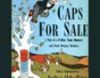 Caps for Sale (Unabridged)