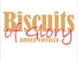 Biscuits of Glory (Unabridged)