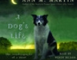 A Dog's Life: The Autobiography of a Stray (Unabridged)