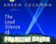 The Loud Silence of Francine Green (Unabridged)