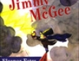 The Curious Adventures of Jimmy McGee (Unabridged)