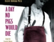 A Day No Pigs Would Die (Unabridged)