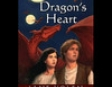 Dragon's Heart: The Pit Dragon Chronicles, Volume 4 (Unabridged)