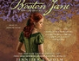 Boston Jane: An Adventure (Unabridged)