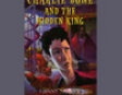 Charlie Bone and the Hidden King (Unabridged)