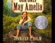Our Only May Amelia (Unabridged)