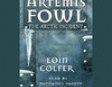 The Arctic Incident: Artemis Fowl, Book 2 (Unabridged)