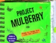 Project Mulberry (Unabridged)