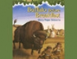 Magic Tree House #18: Buffalo Before Breakfast (Unabridged)