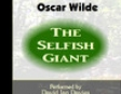The Selfish Giant (Unabridged)