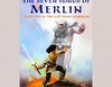 The Seven Songs of Merlin: The Lost Years of Merlin, Book Two (Unabridged)