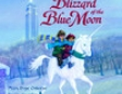 Magic Tree House #36: Blizzard of the Blue Moon (Unabridged)