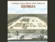 A Primary Source History of the Colony of Georgia (Unabridged)