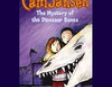 Cam Jansen and the Mystery of the Dinosaur Bones (Unabridged)