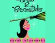 Bras & Broomsticks (Unabridged)