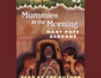 Magic Tree House #3: Mummies In the Morning (Unabridged)