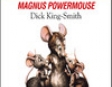Magnus Powermouse (Unabridged)