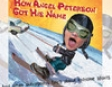 How Angel Peterson Got His Name: And Other Outrageous Tales about Extreme Sports (Unabridged)