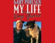 My Life in Dog Years (Unabridged)