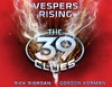 Vespers Rising: The 39 Clues (Unabridged)
