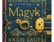 Magyk: Septimus Heap, Book One (Unabridged)