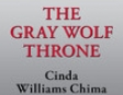 The Gray Wolf Throne: A Seven Realms Novel, Book 3 (Unabridged)