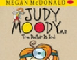 Judy Moody, M.D.: The Doctor Is In (Unabridged)