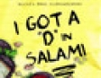 "I Got a ""D"" in Salami: Hank Zipzer, the Mostly True Confessions of the World's Best Underachiever (Unabridged)"