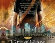 City of Glass: The Mortal Instruments (Unabridged)