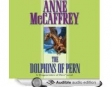 The Dolphins of Pern (Unabridged)