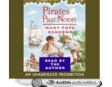 Magic Tree House #4: Pirates Past Noon (Unabridged)