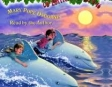 Magic Tree House #9: Dolphins At Daybreak (Unabridged)