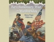 Magic Tree House #22: Revolutionary War On Wednesday (Unabridged)