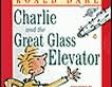 Charlie and the Great Glass Elevator (Unabridged)