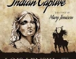 Indian Captive: The Story of Mary Jemison (Unabridged)