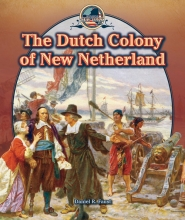 The Dutch Colony of New Netherland
