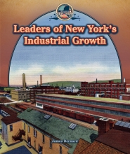 Leaders of New York's Industrial Growth
